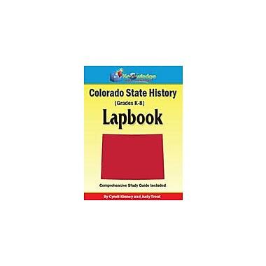 Knowledge Box Central Colorado State History Lapbook Social Studies Workbook, Kindergarten - Grade 8 [eBook]