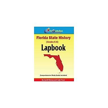 Knowledge Box Central Florida State History Lapbook Social Studies Workbook, Kindergarten - Grade 8 [eBook]