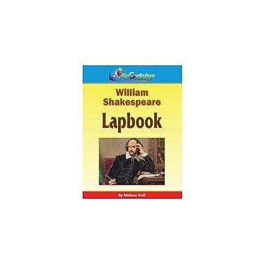 Knowledge Box Central William Shakespeare Lapbook Reading & Writing Workbook, Grade 4 - Grade 12 [eBook]