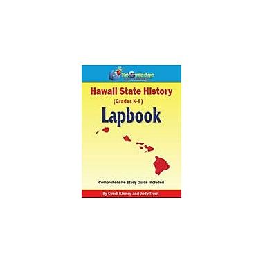Knowledge Box Central Hawaii State History Lapbook Social Studies Workbook, Kindergarten - Grade 8 [eBook]