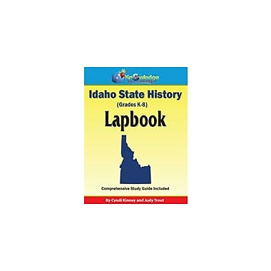 Knowledge Box Central Idaho State History Lapbook Social Studies Workbook, Kindergarten - Grade 8 [eBook]