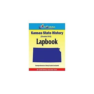 Knowledge Box Central Kansas State History Lapbook Social Studies Workbook, Kindergarten - Grade 8 [eBook]