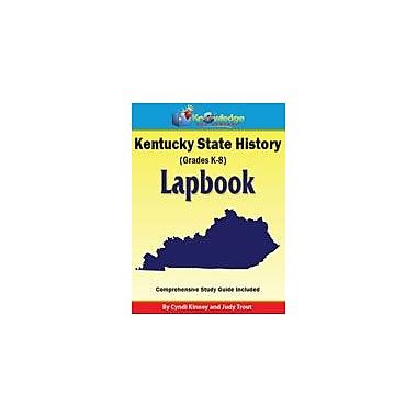 Knowledge Box Central Kentucky State History Lapbook Social Studies Workbook, Kindergarten - Grade 8 [eBook]