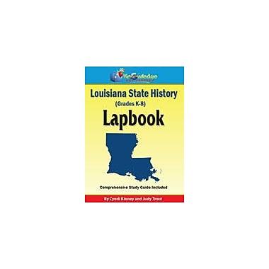 Knowledge Box Central Louisiana State History Lapbook Social Studies Workbook, Kindergarten - Grade 8 [eBook]
