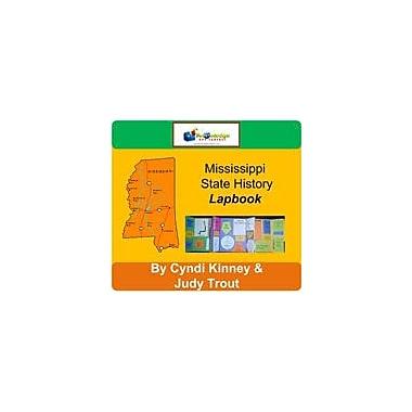 Knowledge Box Central Mississippi State History Lapbook Social Studies Workbook, Kindergarten - Grade 8 [eBook]
