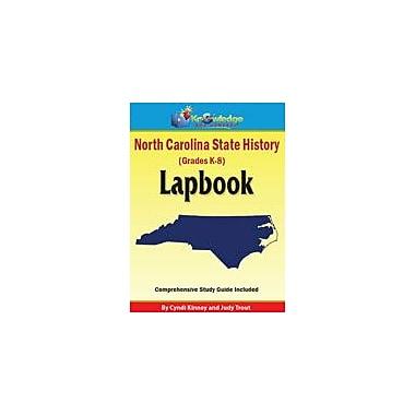 Knowledge Box Central North Carolina State History Lapbook Social Studies Workbook, Kindergarten - Grade 8 [eBook]