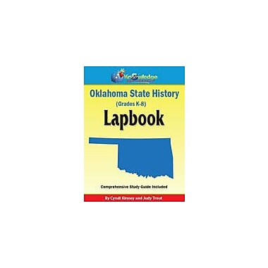 Knowledge Box Central Oklahoma State History Lapbook Social Studies Workbook, Kindergarten - Grade 8 [eBook]