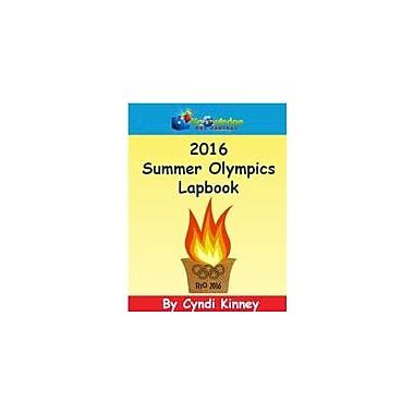 Knowledge Box Central 2016 Summer Olympics Lapbook Physical Education Workbook, Kindergarten - Grade 8 [eBook]
