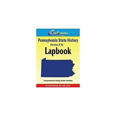Knowledge Box Central Pennsylvania State History Lapbook Social Studies Workbook, Kindergarten - Grade 8 [eBook]