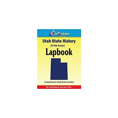 Knowledge Box Central Utah State History Lapbook Social Studies Workbook, Kindergarten - Grade 8 [eBook]
