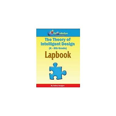 Knowledge Box Central Theory of Intelligent Design Lapbook Other Workbook, Kindergarten - Grade 8 [eBook]