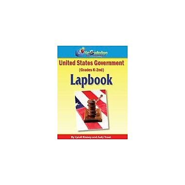 Knowledge Box Central U.S. Government Lapbook (Kindergarten-Grade 2) History Workbook, Preschool - Grade 3 [eBook]