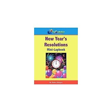 Knowledge Box Central New Year's Resolutions Mini-Lapbook Social Studies Workbook, Kindergarten - Grade 6 [eBook]