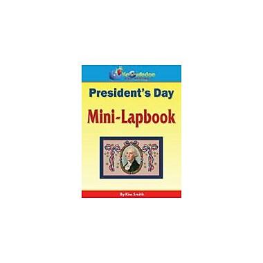 Knowledge Box Central President's Day Mini-Lapbook Social Studies Workbook, Kindergarten - Grade 6 [eBook]