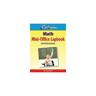 Knowledge Box Central Math Mini-Office Lapbook 3rd-5th Grade Math Workbook, Grade 3 - Grade 5 [eBook]