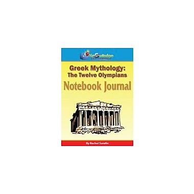 Knowledge Box Central Greek Mythology, the Twelve Olympians Notebook Journal-12th History Workbook, Grade 7 - Grade 12 [eBook]
