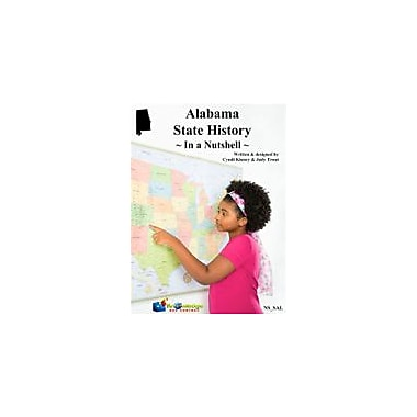 Knowledge Box Central Alabama State History In A Nutshell Social Studies Workbook, Kindergarten - Grade 8 [eBook]
