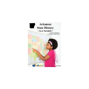 Knowledge Box Central Arkansas State History In A Nutshell Social Studies Workbook, Kindergarten - Grade 8 [eBook]