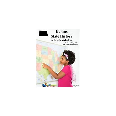 Knowledge Box Central Kansas State History In A Nutshell Social Studies Workbook, Kindergarten - Grade 8 [eBook]