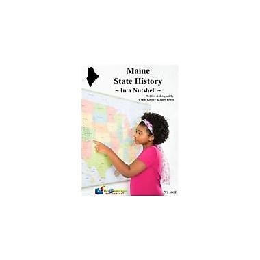 Knowledge Box Central Maine State History In A Nutshell Social Studies Workbook, Kindergarten - Grade 8 [eBook]