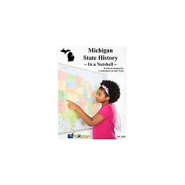 Knowledge Box Central Michigan State History In A Nutshell Social Studies Workbook, Kindergarten - Grade 8 [eBook]