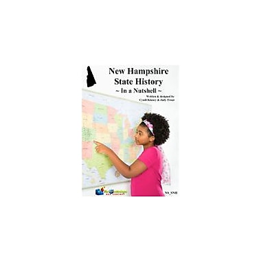 Knowledge Box Central New Hampshire State History In A Nutshell Social Studies Workbook, Kindergarten - Grade 8 [eBook]