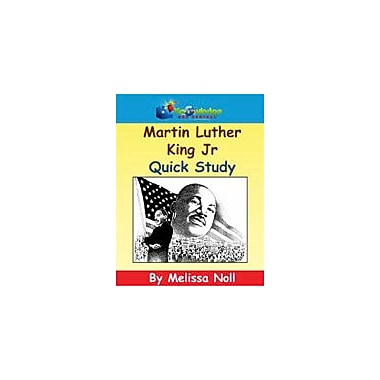 Knowledge Box Central Martin Luther King Jr Quick Study History Workbook, Kindergarten - Grade 8 [eBook]
