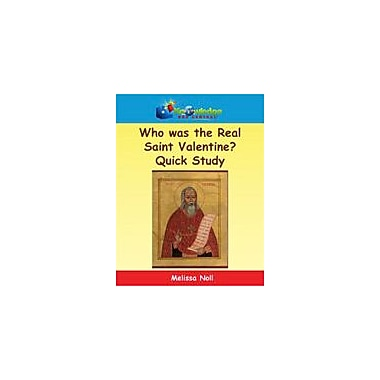 Knowledge Box Central Who Was the Real Saint Valentine? Quick Study History Workbook, Kindergarten - Grade 8 [eBook]