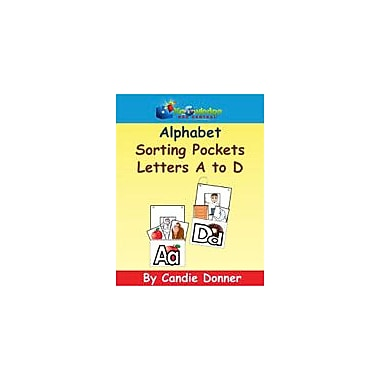 Knowledge Box Central Alphabet Sorting Pockets: A to D Reading & Writing Workbook, Preschool - Grade 1 [eBook]