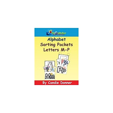 Knowledge Box Central Alphabet Sorting Pockets: M to P Reading & Writing Workbook, Preschool - Grade 1 [eBook]
