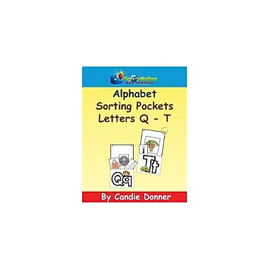 Knowledge Box Central Alphabet Sorting Pockets: Q to T Reading & Writing Workbook, Preschool - Grade 1 [eBook]