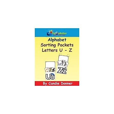 Knowledge Box Central Alphabet Sorting Pockets: U to Z Reading & Writing Workbook, Preschool - Grade 1 [eBook]
