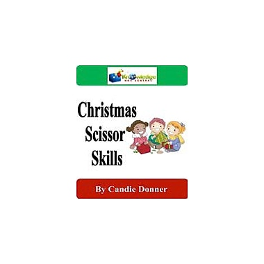 Knowledge Box Central Christmas Scissor Skills Character & Social Skills Workbook, Preschool - Grade 1 [eBook]