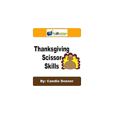 Knowledge Box Central Thanksgiving Scissor Skills Character & Social Skills Workbook, Preschool - Grade 1 [eBook]