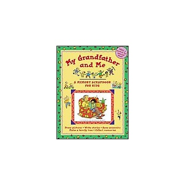 Kids Can Press My Grandfather and Me, A Memory Scrapbook For Kids Language Arts Workbook, Kindergarten - Grade 3 [eBook]