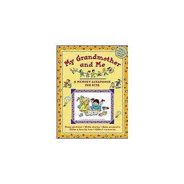 Kids Can Press My Grandmother and Me, A Memory Scrapbook For Kids Language Arts Workbook, Kindergarten - Grade 3 [eBook]