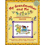 Kids Can Press My Grandmother and Me, A Memory Scrapbook For Kids Language Arts Workbook, Kindergarten - Grade 3 [eBook]