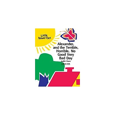 Learning Links/Novel-Ties Alexander and the Terrible, Horrible, No Good, Very Bad Day: A Little Novel-Ties Study Guide [eBook]