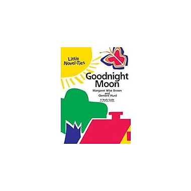 Learning Links/Novel-Ties Goodnight Moon: A Little Novel-Ties Study Guide Language Arts Workbook, Kindergarten - Grade 2 [eBook]