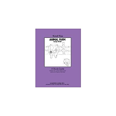 Learning Links/Novel-Ties Animal Farm: A Novel-Ties Study Guide Language Arts Workbook, Grade 9 - Grade 12 [Enhanced eBook]