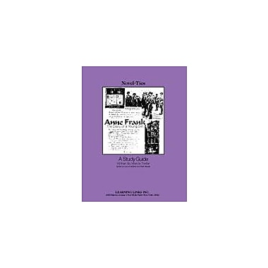 Learning Links/Novel-Ties Anne Frank/The Diary of A Young Girl: A Novel-Ties Study Guide Workbook, Grade 7 - Grade 12 [eBook]