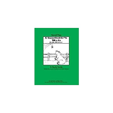 Learning Links/Novel-Ties Charlotte's Web: A Novel-Ties Study Guide Language Arts Workbook, Grade 3 - Grade 6 [eBook]