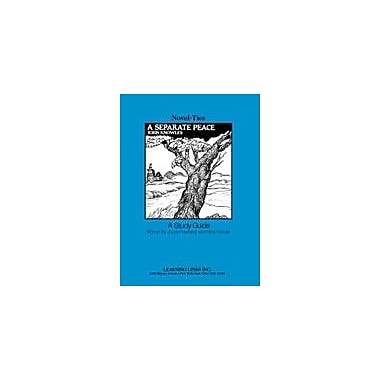 Learning Links/Novel-Ties A Separate Peace: A Novel-Ties Study Guide Language Arts Workbook, Grade 8 - Grade 12 [Enhanced eBook]