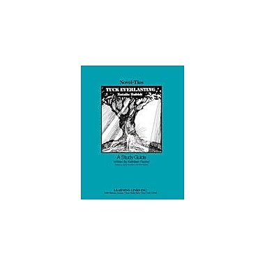 Learning Links/Novel-Ties Tuck Everlasting: A Novel-Ties Study Guide Language Arts Workbook, Grade 4 - Grade 7 [eBook]