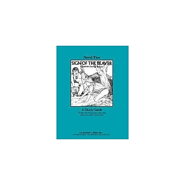 Learning Links/Novel-Ties Sign of the Beaver: A Novel-Ties Study Guide Language Arts Workbook, Grade 4 - Grade 7 [eBook]