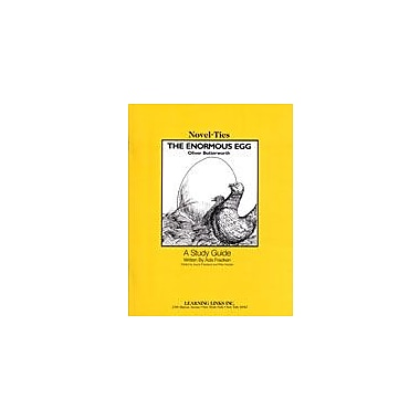 Learning Links/Novel-Ties The Enormous Egg: A Novel-Ties Study Guide Language Arts Workbook, Grade 3 - Grade 6 [eBook]