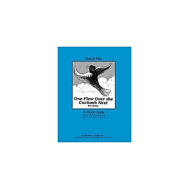 Learning Links/Novel-Ties One Flew Over the Cuckoo's Nest: A Novel-Ties Study Guide Workbook [Enhanced eBook]