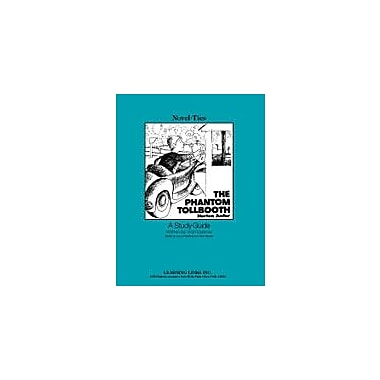 Learning Links/Novel-Ties The Phantom Tollbooth: A Novel-Ties Study Guide Language Arts Workbook, Grade 4 - Grade 7 [eBook]