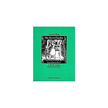 Learning Links/Novel-Ties The Secret Garden: A Novel-Ties Study Guide Language Arts Workbook, Grade 5 - Grade 9 [eBook]