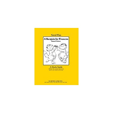 Learning Links/Novel-Ties A Bargain For Frances: A Novel-Ties Study Guide Language Arts Workbook, Grade 1 - Grade 3 [eBook]